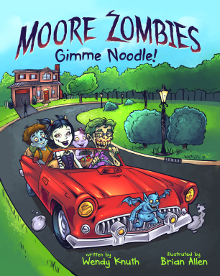 Moore Zombies: Gimme Noodle! Book Cover